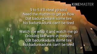 Badunkadunk lyrics by:BLV