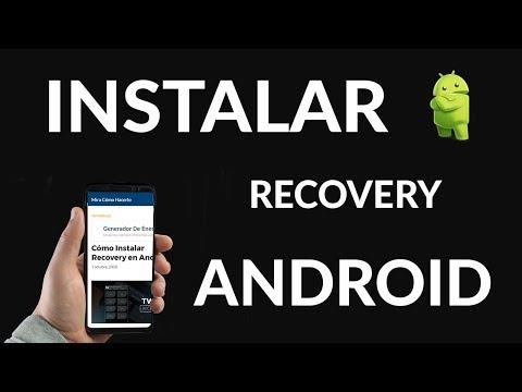 Cómo Instalar Recovery en Android