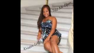 Paidnfull Entertainment LLC Hit Me Up by Kristin Leigh feat Jerome Allen