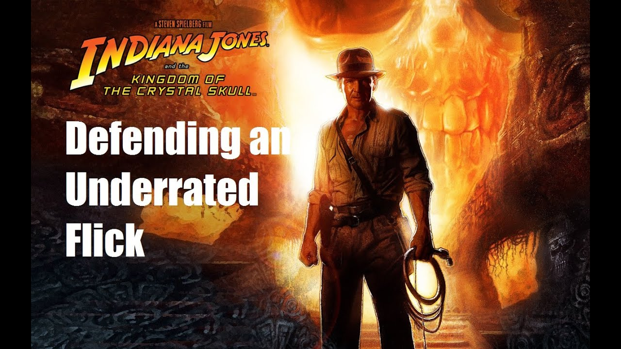 Defending Indiana Jones and the Kingdom of the Crystal Skull - A Movie  Review