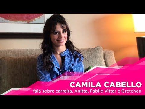 Camilla Cabello fala sobre carreira Anitta Pabllo Vittar e Gretchen POPline Entrevista