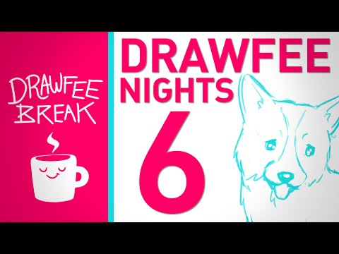 Drawfee Nights 6 - DRAWFEE BREAK