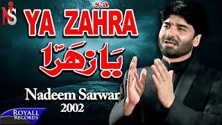Nadeem Sarwar | Ya Zahra | 2002