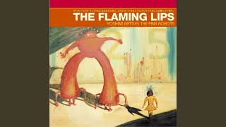 Yoshimi Battles the Pink RobotsPt. 2