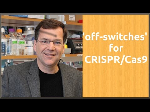 Scientists discover 'off-switches' for CRISPR/Cas9 gene editing