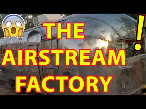 THE AIRSTREAM FACTORY!!! in Jackson Center, Ohio