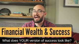 Money Talks: What is financial success...FOR YOU!