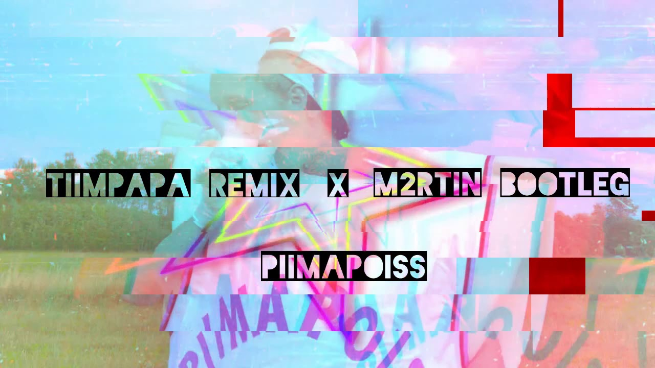 Piimapoiss feat Arop - Piim On Dope (Tiimpapa Remix x M2rtin Bootleg)