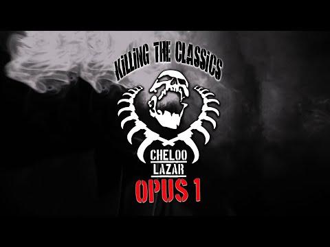 Cheloo & Lazar – Opus 1