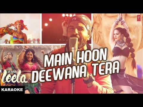 Main Hoon Deewana Tera Instrumental Karaoke