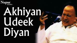 Video Akhiyan Udeek Diyan - Nusrat Fateh Ali Khan Live | Swan Song | Nupur Audio download MP3, 3GP, MP4, WEBM, AVI, FLV Juli 2018