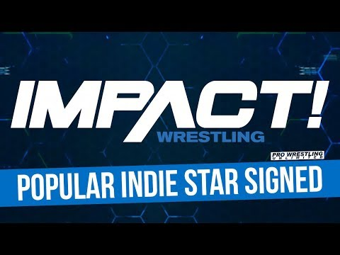 IMPACT Wrestling Reportedly Signed One Of The Most Popular Indie Stars To A 2-Year Contract
