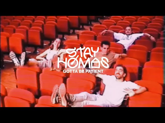 STAY HOMAS, Judit Neddermann - Gotta Be Patient (Official Video)
