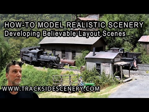 How-To Model Realistic Model Railroad Scenery – Developing  Scenes on your Model Railroad