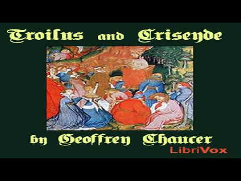 Troilus and Criseyde | Geoffrey Chaucer | Poetry | Audiobook | Middle English | 3/5