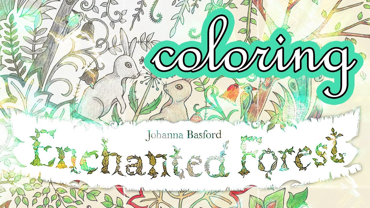 coloring book johanna : Coloring Book Journey 002 Enchanted Forest By Johanna Basford