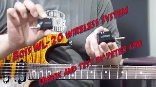 Boss WL-20 Wireless System : Unbox/QuickTest by Peter Sow