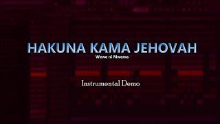"""Hakuna kama Jehovah"" - Instrumental Demo"