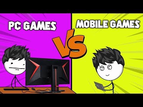 PC Games VS Mobile Games