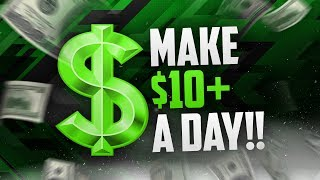 5 WAYS to MAKE $10 a DAY WITHOUT a JOB (2018)!