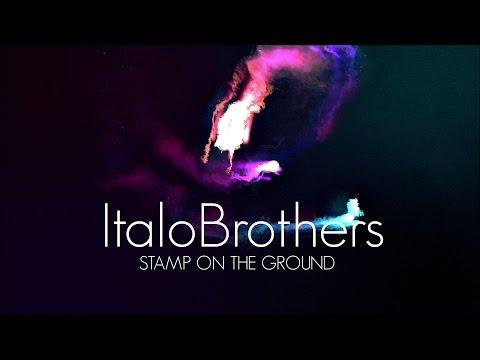 ITALOBROTHERS - STAMP ON THE GROUND (LYRICS)