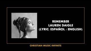 Remember - Lauren Daigle (Lyrics Español / English)