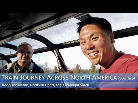Train Journey Across Canada On VIA RAIL - Pt 2 | Rocky Mountains, Northern Lights, Midnight Snack