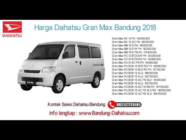 Harga Daihatsu Gran Max 2018 Bandung dan Jawa Barat | 082127725181