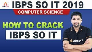IBPS SO 2019 | Computer Science | How to Crack IBPS SO IT