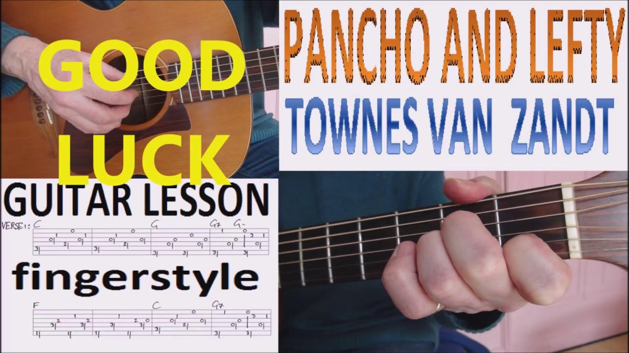Pancho And Lefty Townes Van Zandt Fingerstyle Guitar Lesson Youtube