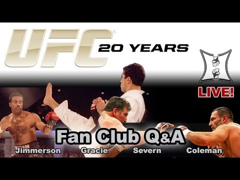 UFC's 20th Anniversary Fan Club Q&A: Coleman, Gracie, Severn + Jimmerson (LIVE! 2pm PT)