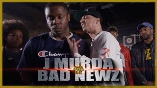 INTENSE RAP BATTLE J MURDA VS BAD NEWZ - RBE
