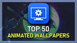Top 50 Animated Wallpapers   Wallpaper Engine   2019