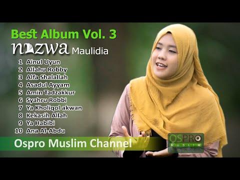 Nazwa Maulidia Full Album Vol. 3 | Sholawat Terbaik | Ospro Muslim Channel