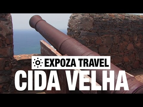 Cida Velha (The Cape Verde Islands) Vacation Travel Video Guide