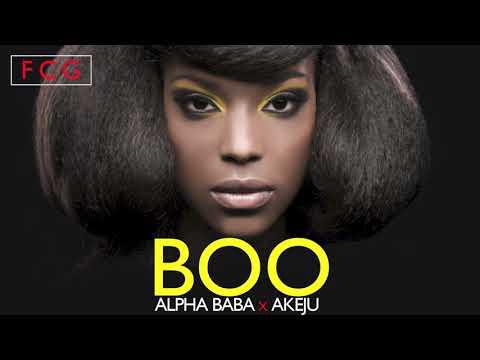 Alpha Baba x Akeju - Boo