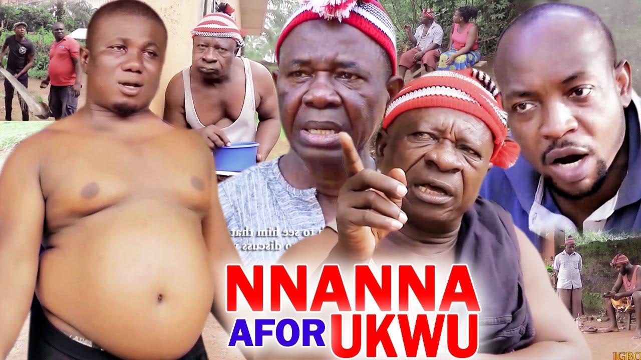 Download NNANNA AFOR UKWU PART 1&2 -Chiwetalu Agu &Uwaeuoke 2020 Nigerian Nollywood Igbo Comedy Movie Full HD