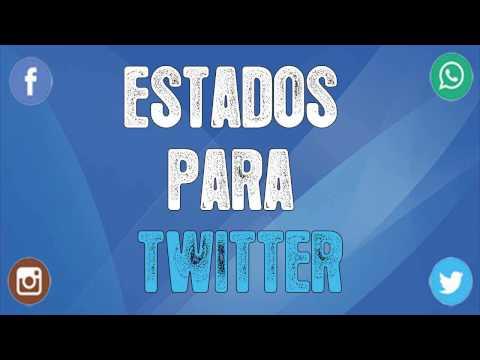 Frases Y Estados Para Twitter Originales Nuevos 2019