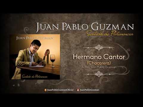 Juan Pablo Guzmán - Hermano Cantor / Chacarera (Audio Clip)