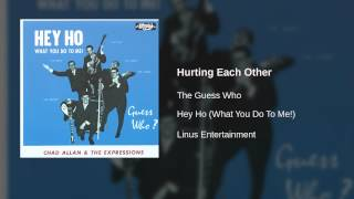 The Guess Who - Hurting Each Other