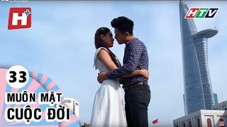 Muôn Mặt Cuộc Đời - Tập 33    Phim Tình Cảm Việt Nam Đặc Sắc Hay Nhất 2016