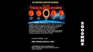 AS 4 LUAS DE SANGUE - AP.14 (SELADOS OS 144000 E O SELAMENTO 666)