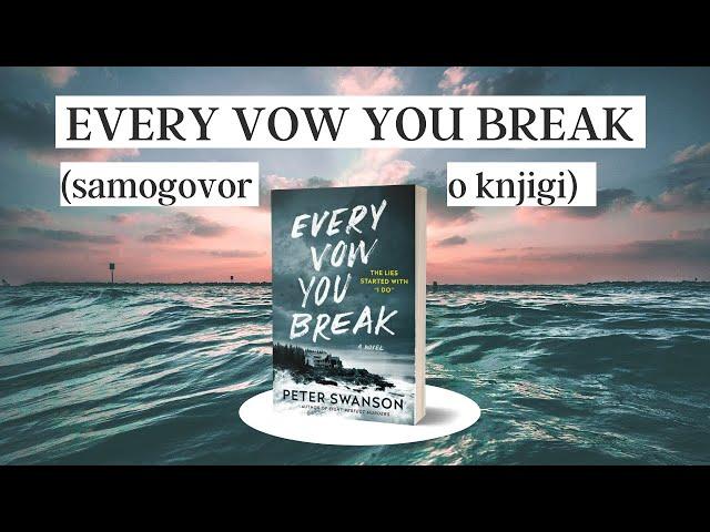 Govorim o knjigi: Every Vow You Break