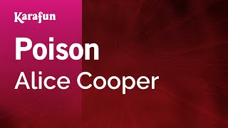 Karaoke Poison - Alice Cooper *