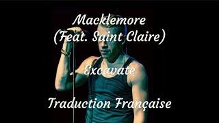 Macklemore / Excavate (feat. Saint Claire) - Traduction Française