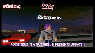 SFG - Roblox - Rocitizens in a Nutshell & Presents Update!