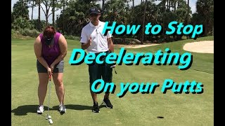 Video How to Stop Decelerating on your Putts download MP3, 3GP, MP4, WEBM, AVI, FLV Agustus 2018