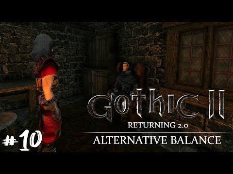 Готика 2 Возвращение 2.0 Альтернативный Баланс #10 Гильдия Убийц - Первая Кровь