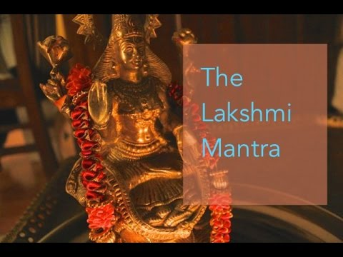 How to Chant the Lakshmi Mantra