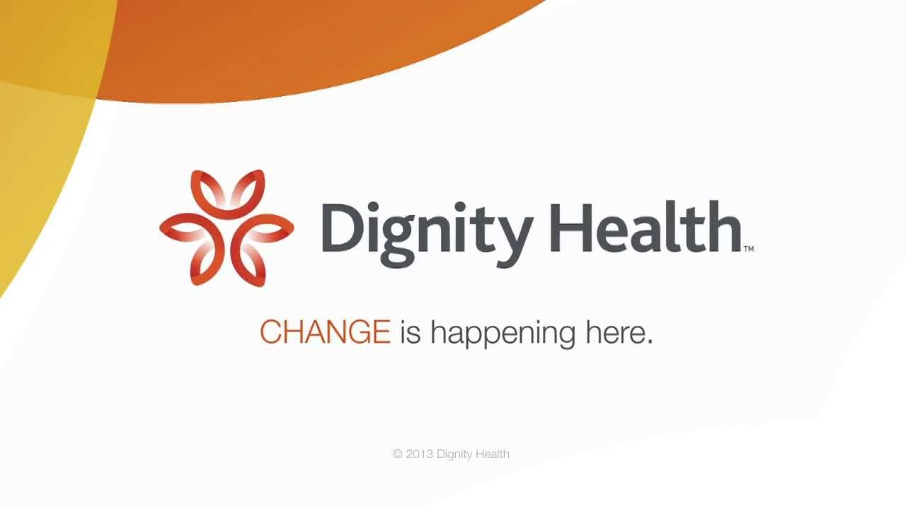 Its Not Just About Health Care >> Dignity Health - Change Is Happening Here - YouTube